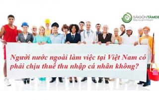 Căn cứ khấu trừ thuế TNCN đối với người lao động nước ngoài