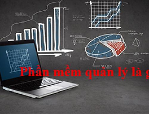 Phần mềm quản lý là gì? Lợi ích của phần mềm quản lý